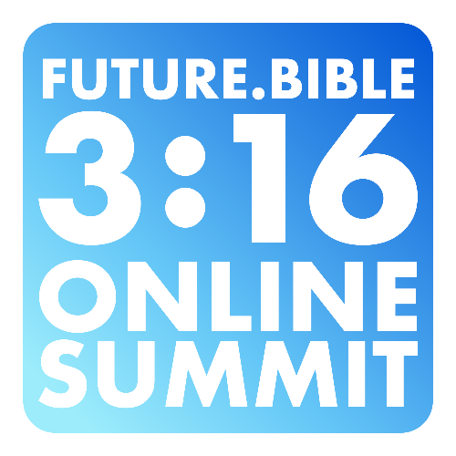 Future.Bible 3:16 Online Summit
