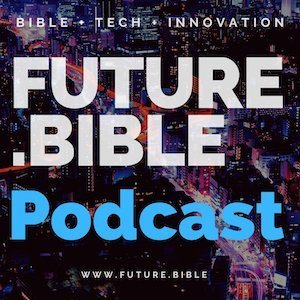 The Future Bible Podcast - How to Use  Bible TLD